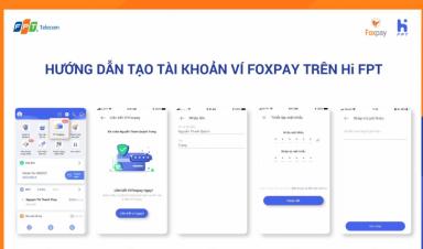 Rinh ngay 20k khi đăng ký thành công ví Foxpay trên Hi FPT